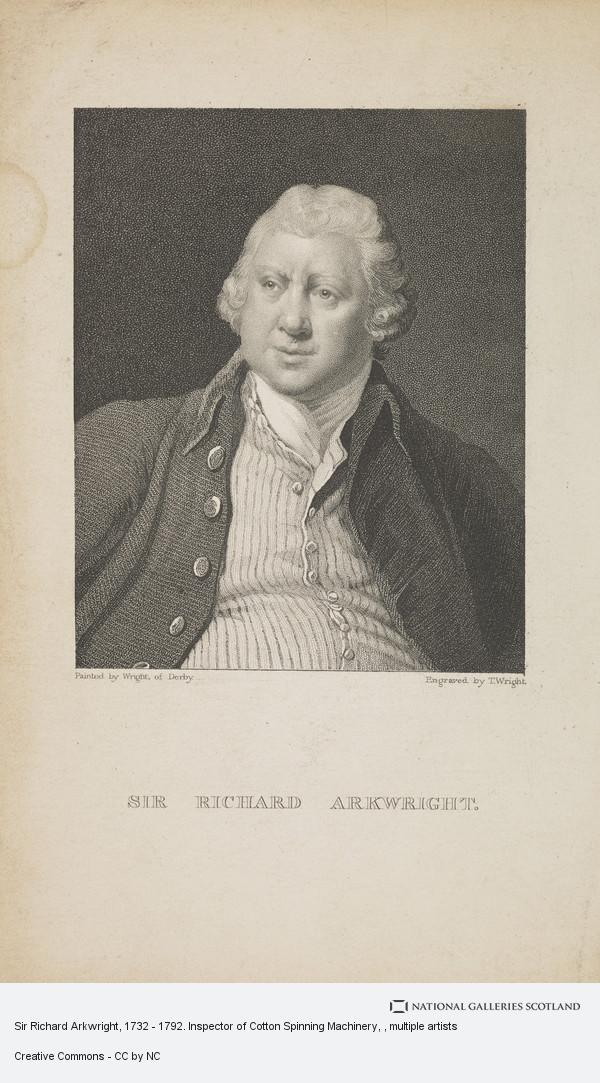 T. Wright, Sir Richard Arkwright, 1732 - 1792. Inspector of Cotton Spinning Machinery