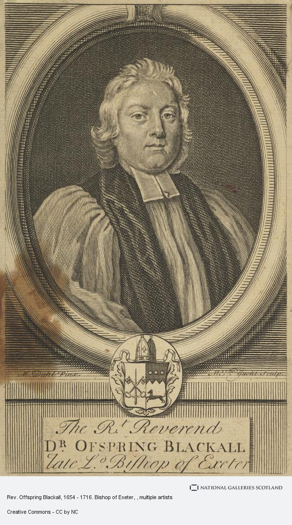 Michael van der Gucht, Rev. Offspring Blackall, 1654 - 1716. Bishop of Exeter