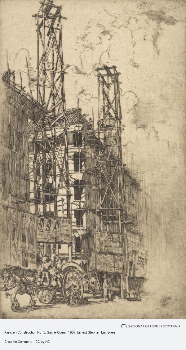 Ernest Stephen Lumsden, Paris en Construction No. 5: Sacré-Coeur