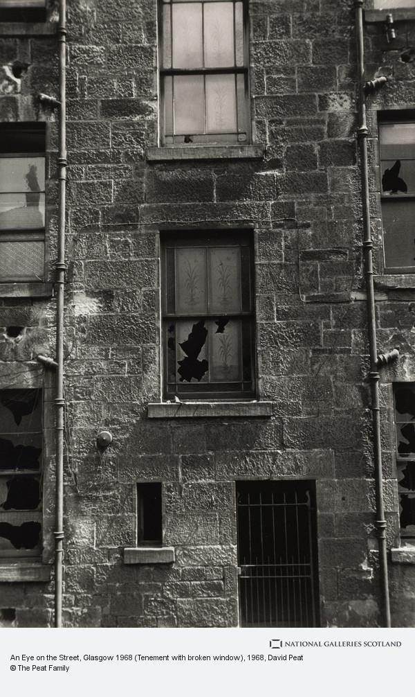David Peat, An Eye on the Street, Glasgow 1968 (Tenement with broken window)