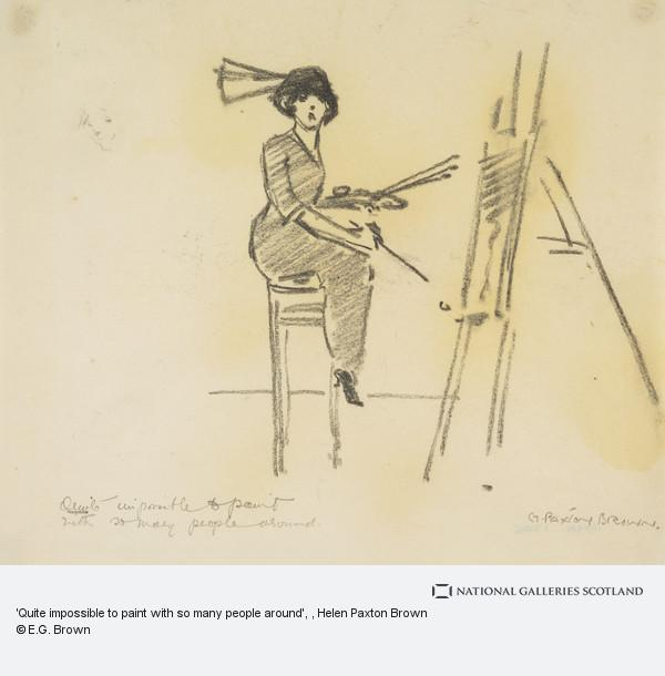 Helen Paxton Brown, 'Quite impossible to paint with so many people around'