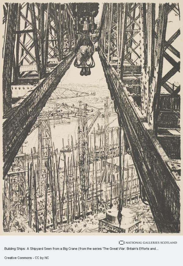 Sir Muirhead Bone, Building Ships: A Shipyard Seen from a Big Crane (from the series 'The Great War: Britain's Efforts and Ideals')