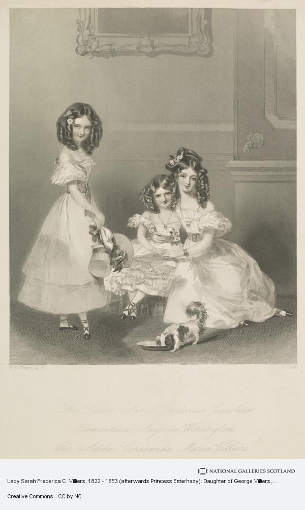 H. Cook, Lady Sarah Frederica C. Villiers, 1822 - 1853 (afterwards Princess Esterhazy). Daughter of George Villiers, 5th Earl of Jersey. (with her sisters...