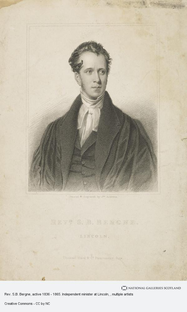 James Andrews, Rev. S.B. Bergne, active 1836 - 1865. Independent minister at Lincoln