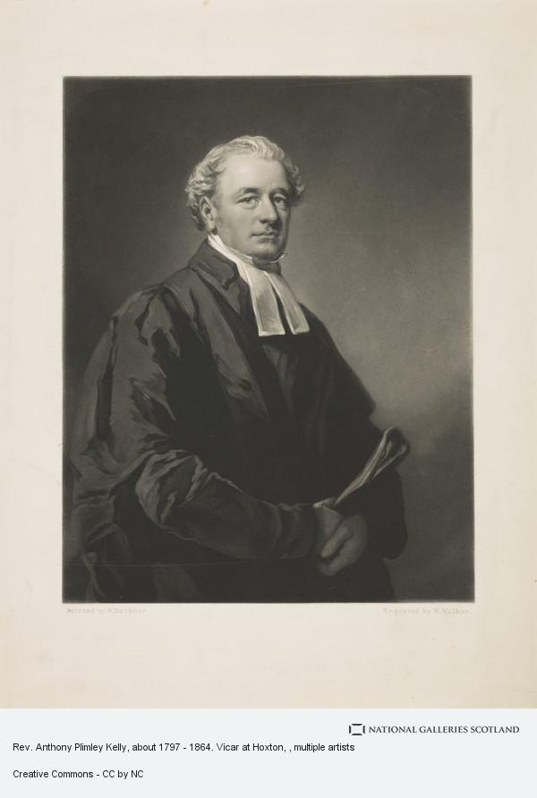 William Walker, Rev. Anthony Plimley Kelly, about 1797 - 1864. Vicar at Hoxton