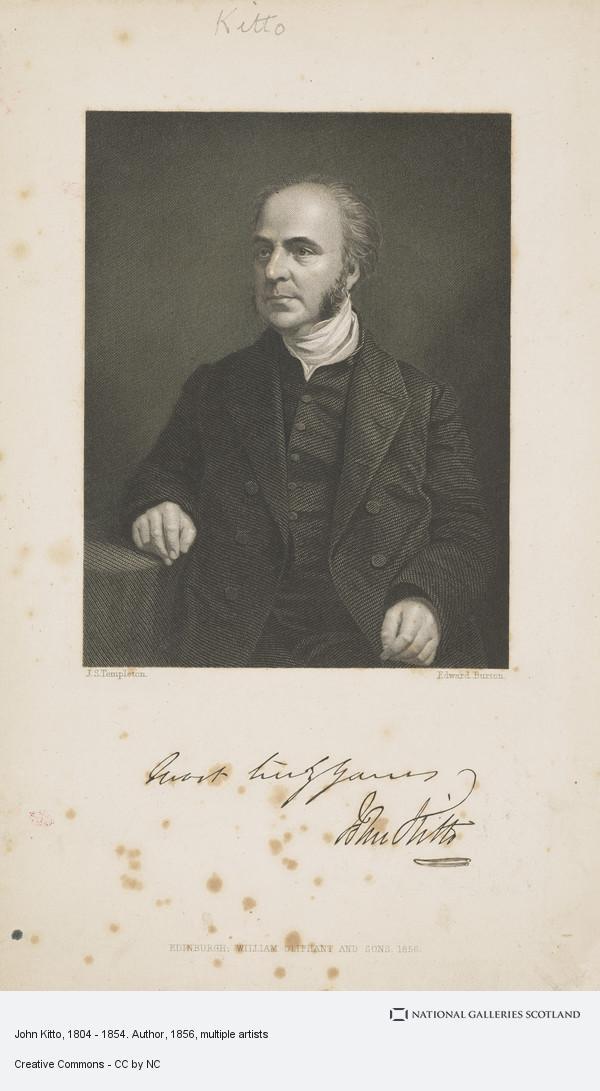 Edward Burton, John Kitto, 1804 - 1854. Author