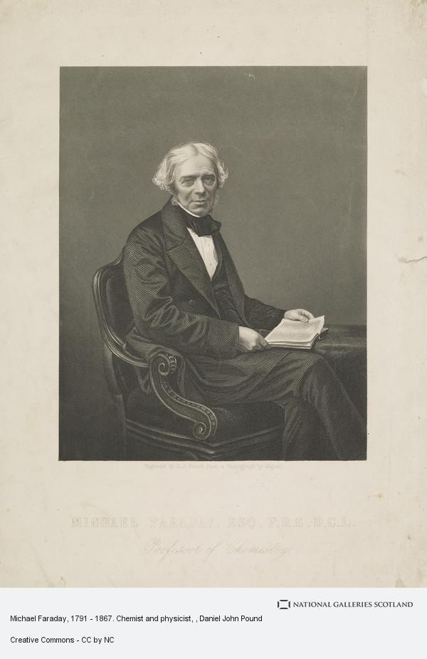 Daniel John Pound, Michael Faraday, 1791 - 1867. Chemist and physicist