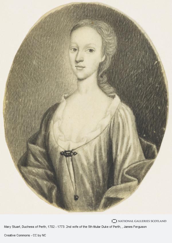 James Ferguson, Mary Stuart, Duchess of Perth, 1702 - 1773. 2nd wife of the 5th titular Duke of Perth
