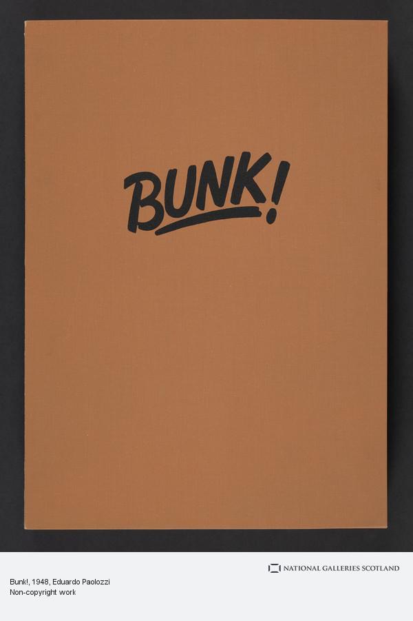Eduardo Paolozzi, Bunk!