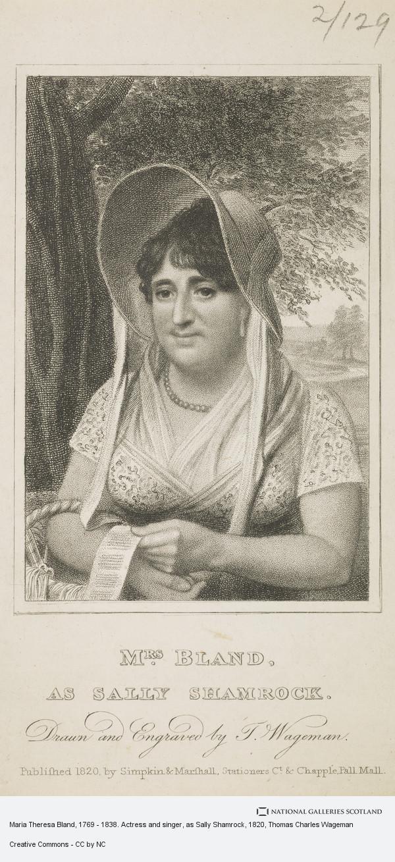 Thomas Charles Wageman, Maria Theresa Bland, 1769 - 1838. Actress and singer, as Sally Shamrock