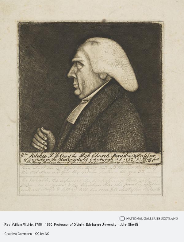 John Sheriff, Rev. William Ritchie, 1758 - 1830. Professor of Divinity, Edinburgh University