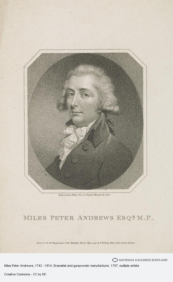 William Ridley, Miles Peter Andrews, 1742 - 1814. Dramatist and gunpowder manufacturer