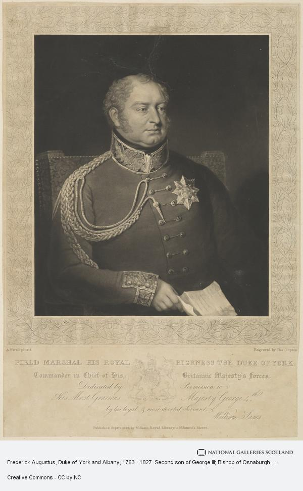 Thomas Goff Lupton, Frederick Augustus, Duke of York and Albany, 1763 - 1827. Second son of George III; Bishop of Osnaburgh