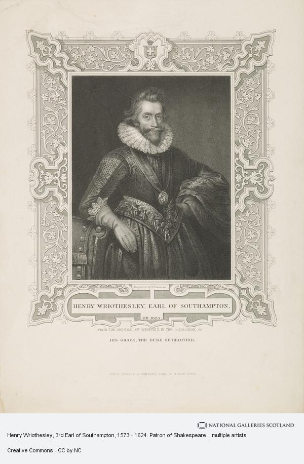 Henry Wriothesley, 3rd Earl of Southampton, 1573 - 1624  Patron of