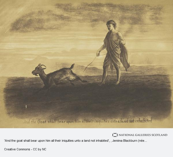 Jemima Blackburn (née Wedderburn), 'And the goat shall bear upon him all their iniquities unto a land not inhabited'
