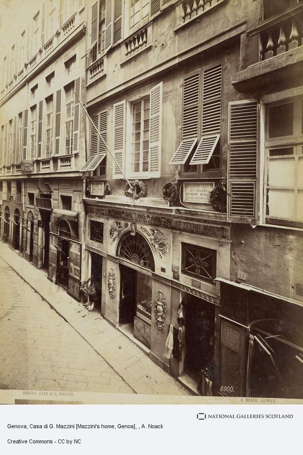A. Noack, Genova, Casa di G. Mazzini [Mazzini's home, Genoa]