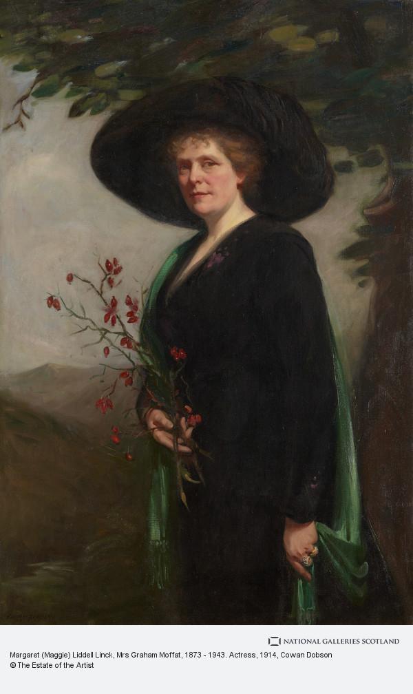 Cowan Dobson, Margaret (Maggie) Liddell Linck, Mrs Graham Moffat, 1873 - 1943. Actress