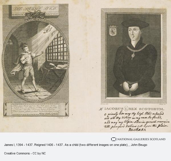 John Beugo, James I, 1394 - 1437. Reigned 1406 - 1437. As a child (two different images on one plate)