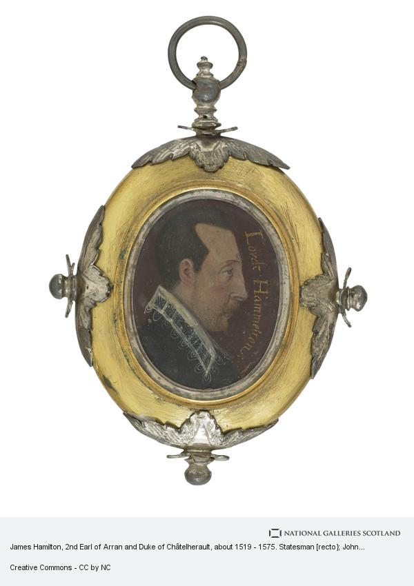 Unknown, James Hamilton, 2nd Earl of Arran and Duke of Châtelherault, about 1519 - 1575. Statesman [recto}; John Hamiton, 1st Marquess of Hamilton, about...