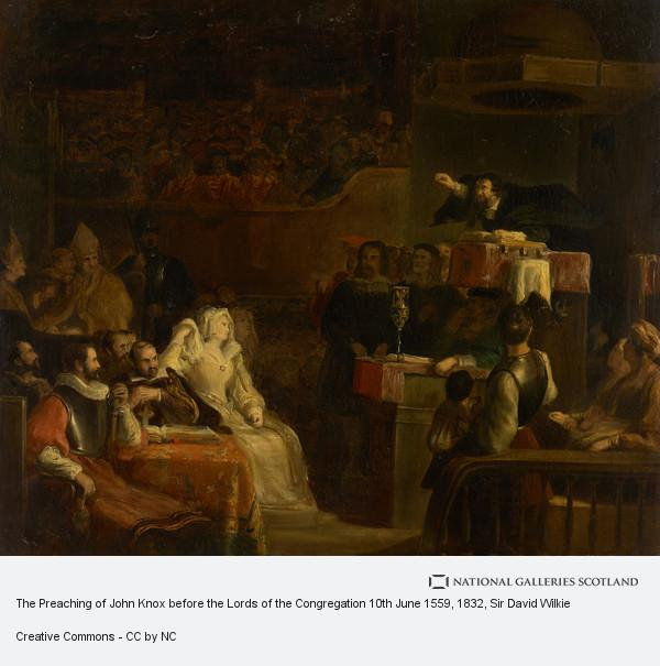 Sir David Wilkie, The Preaching of John Knox before the Lords of the Congregation 10th June 1559