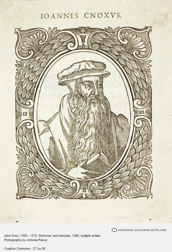 Adrian Vanson, John Knox, 1505 - 1572. Reformer and historian (1580)