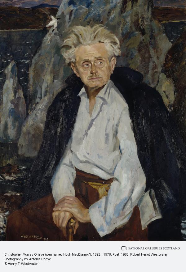Robert Heriot Westwater, Christopher Murray Grieve (pen name, 'Hugh MacDiarmid'), 1892 - 1978. Poet (1962)