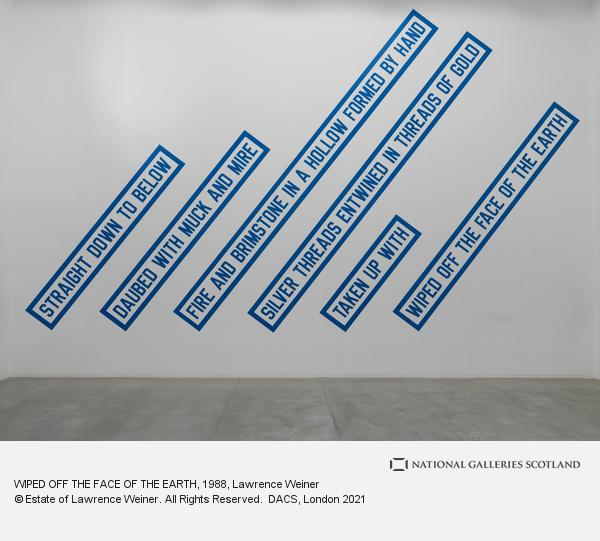 Lawrence Weiner, WIPED OFF THE FACE OF THE EARTH