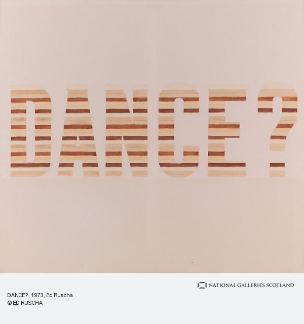 Ed Ruscha, DANCE?