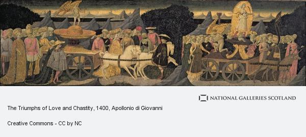 Apollonio di Giovanni, The Triumphs of Love and Chastity