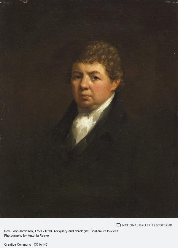 William Yellowlees, Rev. John Jamieson, 1759 - 1838. Antiquary and philologist