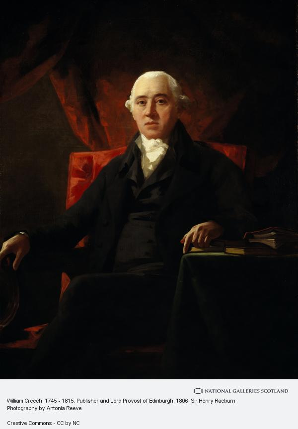 Sir Henry Raeburn, William Creech, 1745 - 1815. Publisher and Lord Provost of Edinburgh