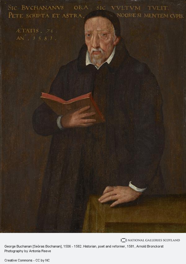Arnold Bronckorst, George Buchanan [Seòras Bochanan], 1506 - 1582. Historian, poet and reformer (1581)
