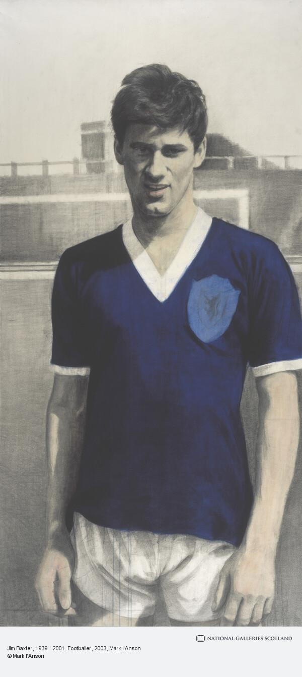 Mark I'Anson, Jim Baxter, 1939 - 2001. Footballer