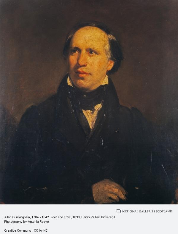 Henry William Pickersgill, Allan Cunningham, 1784 - 1842. Poet and critic