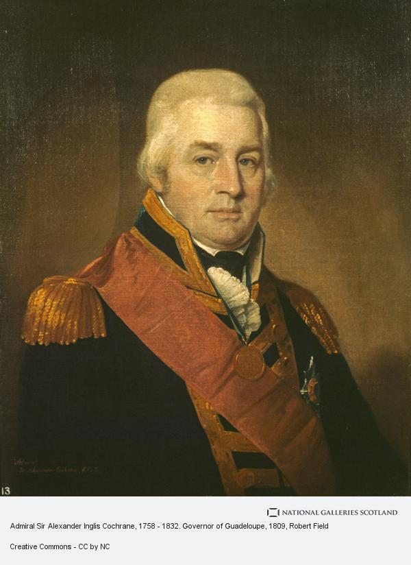 Robert Field, Admiral Sir Alexander Inglis Cochrane, 1758 - 1832. Governor of Guadeloupe