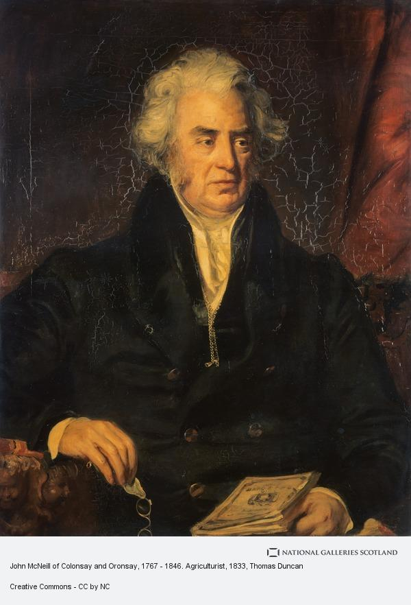 Thomas Duncan, John McNeill of Colonsay and Oronsay, 1767 - 1846. Agriculturist