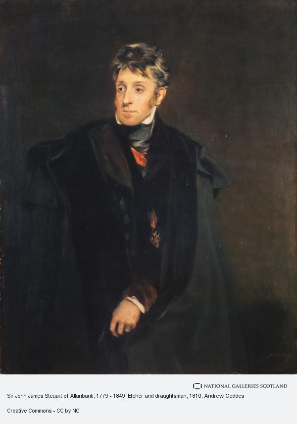 Andrew Geddes, Sir John James Steuart of Allanbank, 1779 - 1849. Etcher and draughtsman