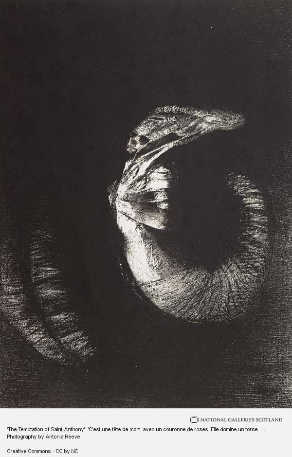 Odilon Redon, 'The Temptation of Saint Anthony'. 'C'est une tête de mort, avec un couronne de roses. Elle domine un torse de femme d'une blancheur nacrée' ...
