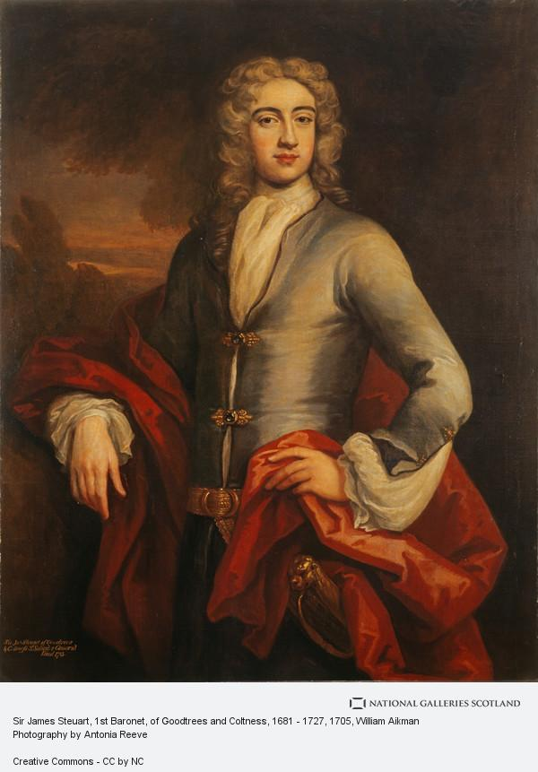 William Aikman, Sir James Steuart, 1st Baronet, of Goodtrees and Coltness, 1681 - 1727