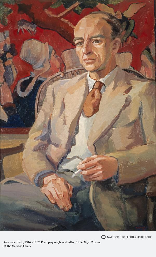 Nigel McIsaac, Alexander Reid, 1914 - 1982. Poet, playwright and editor