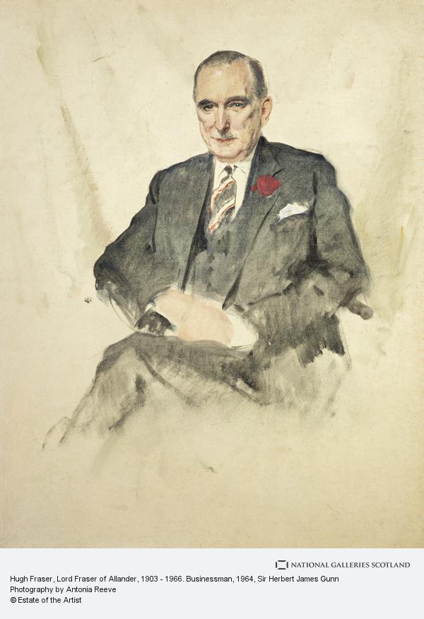 Sir Herbert James Gunn, Hugh Fraser, Lord Fraser of Allander, 1903 - 1966. Businessman
