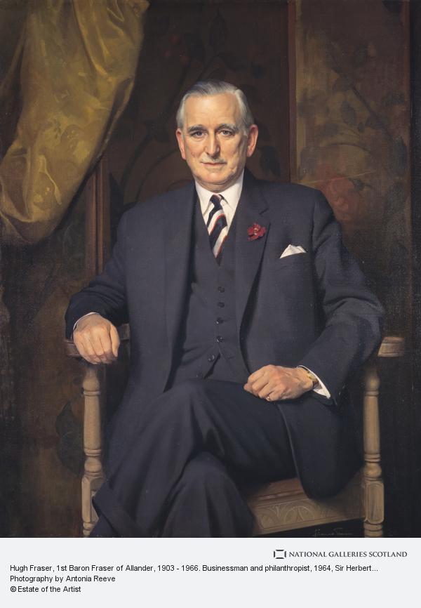 Sir Herbert James Gunn, Hugh Fraser, 1st Baron Fraser of Allander, 1903 - 1966. Businessman and philanthropist