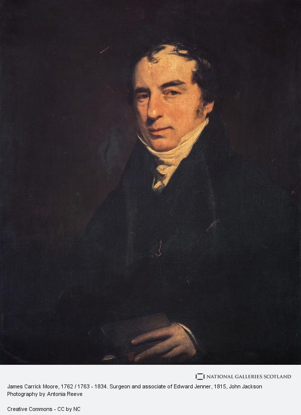 John Jackson, James Carrick Moore, 1762 / 1763 - 1834. Surgeon and associate of Edward Jenner
