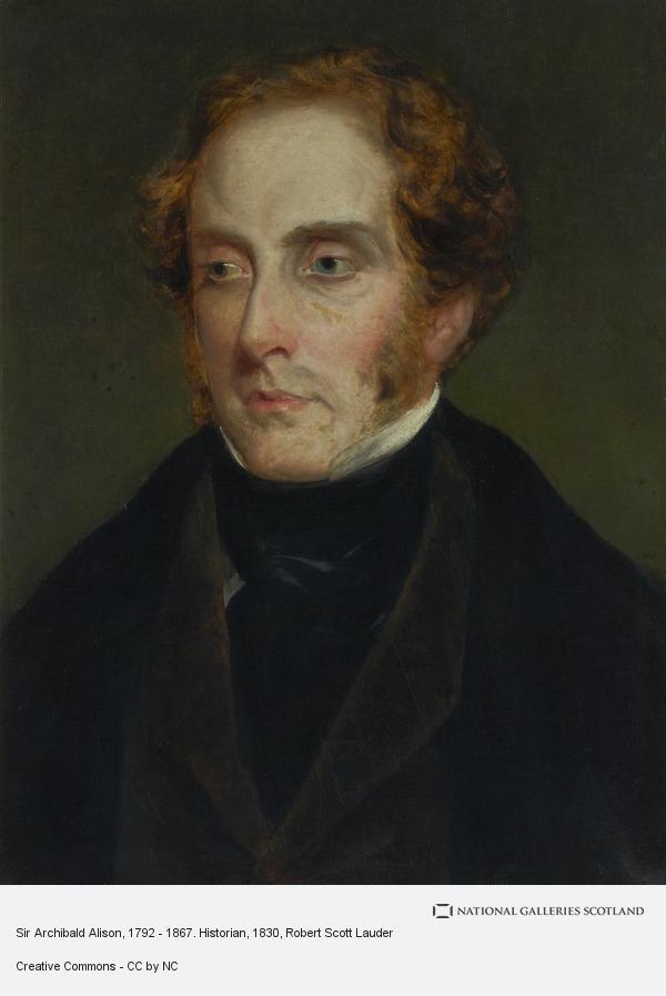 Robert Scott Lauder, Sir Archibald Alison, 1792 - 1867. Historian
