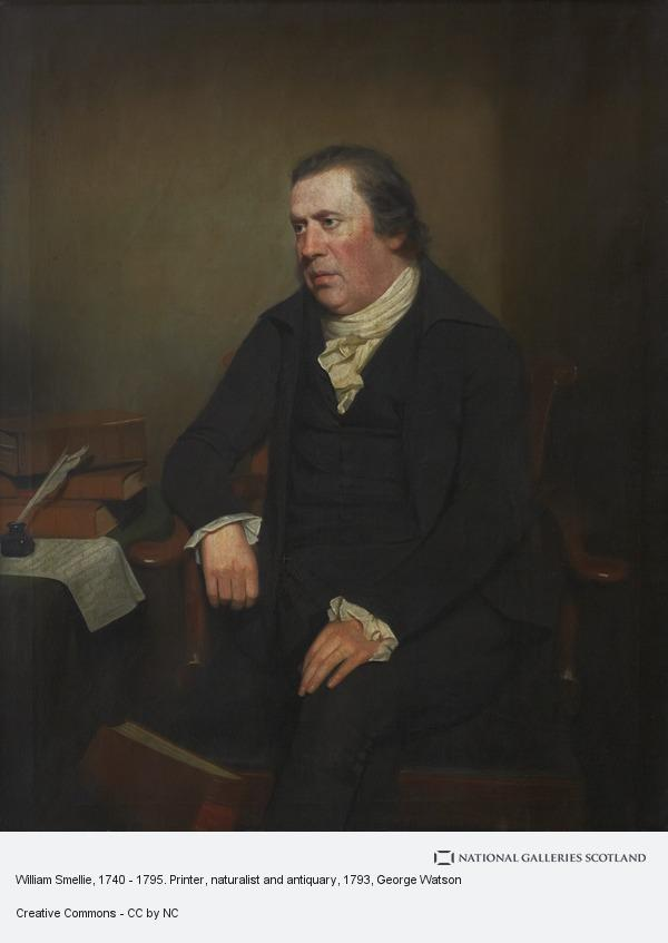 George Watson, William Smellie, 1740 - 1795. Printer, naturalist and antiquary