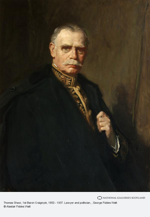 George Fiddes Watt, Thomas Shaw, 1st Baron Craigmyle, 1850 - 1937. Lawyer and politician