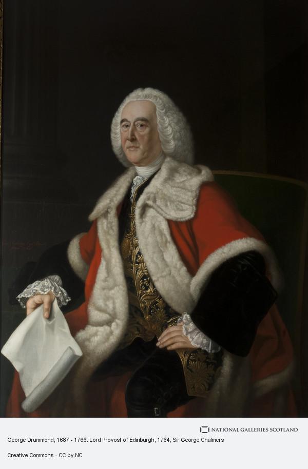 Sir George Chalmers, George Drummond, 1687 - 1766. Lord Provost of Edinburgh