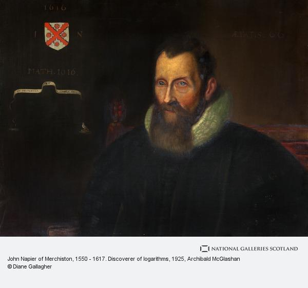 Archibald McGlashan, John Napier of Merchiston, 1550 - 1617. Discoverer of logarithms