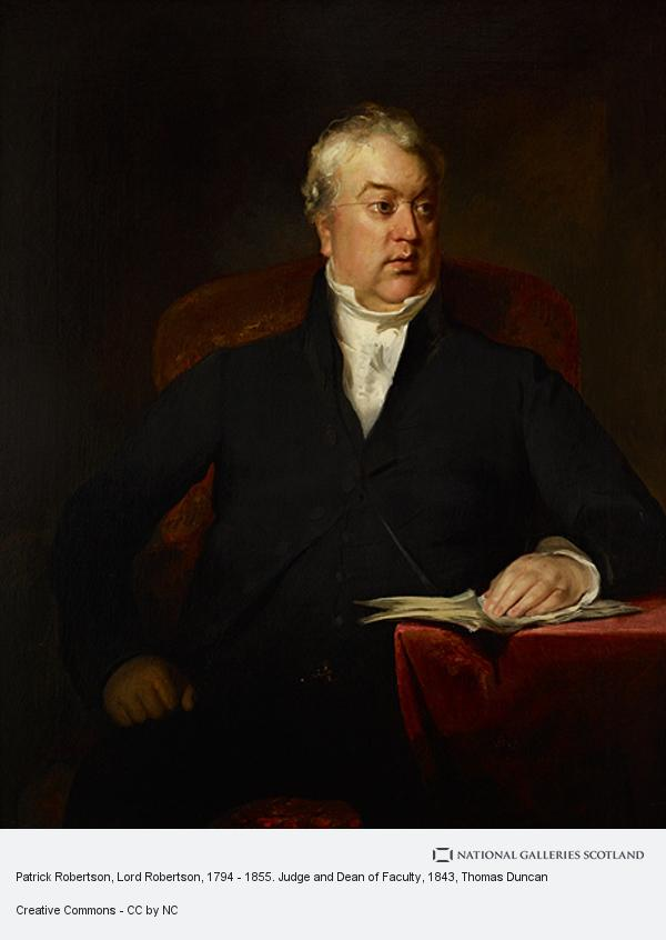Thomas Duncan, Patrick Robertson, Lord Robertson, 1794 - 1855. Judge and Dean of Faculty