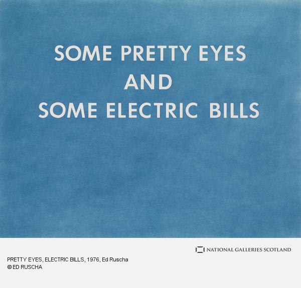 Ed Ruscha, PRETTY EYES, ELECTRIC BILLS (1976)